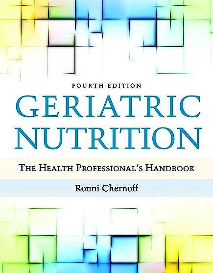 Portada del libro 9780763782627 Geriatric Nutrition