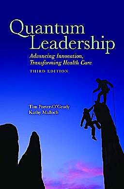 Portada del libro 9780763784690 Quantum Leadership. Advancing Innovation, Transforming Health Care