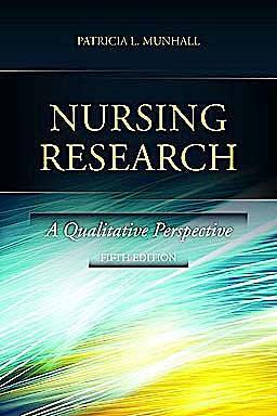 Portada del libro 9780763785154 Nursing Research. A Qualitative Perspective