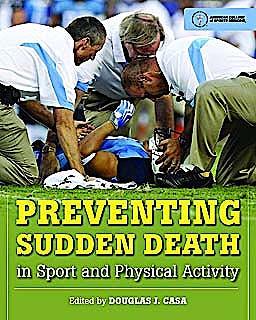 Portada del libro 9780763785543 Preventing Sudden Death in Sport and Physical Activity