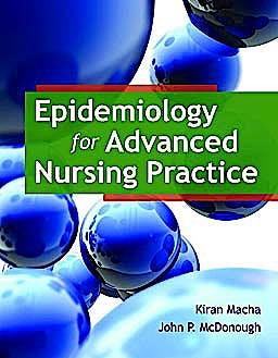 Portada del libro 9780763789961 Epidemiology for Advanced Nursing Practice