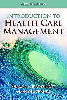 Portada del libro 9780763790868 Introduction to Health Care Management