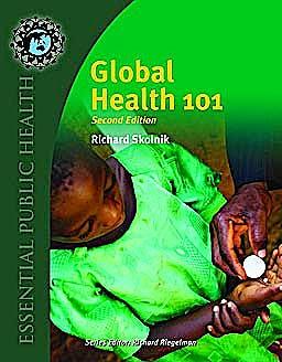 Portada del libro 9780763797515 Global Health 101