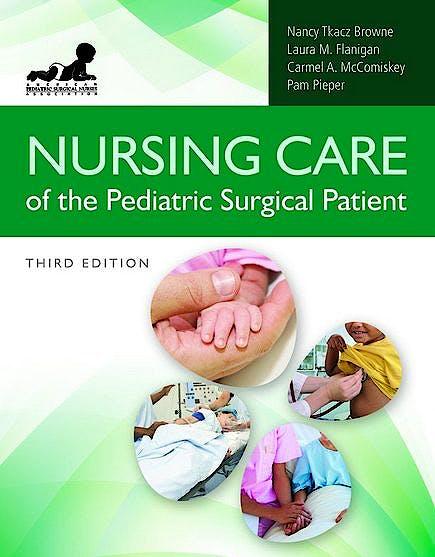 Portada del libro 9780763799939 Nursing Care of the Pediatric Surgical Patient