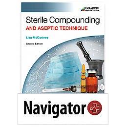 Portada del libro 9780763878658 Sterile Compounding and Aseptic Technique + Navigator