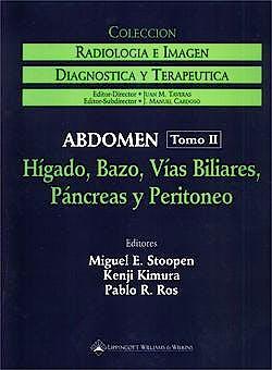 Portada del libro 9780781718943 Coleccion Radiologia e Imagen Diagnostica y Terapeutica. Abdomen, Tomo Ii: Higado, Bazo, Vias Biliares, Pancreas y Peritoneo