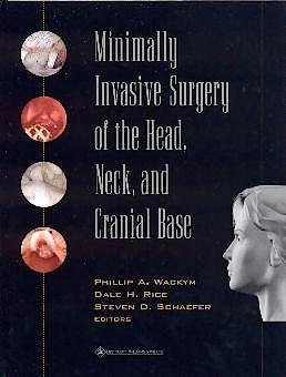 Portada del libro 9780781720458 Minimally Invasive Surgery of the Head, Neck, and Cranial Base