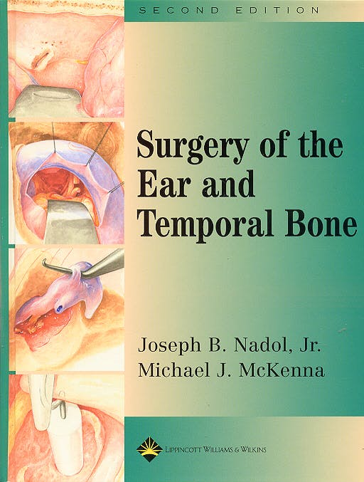 Portada del libro 9780781720465 Surgery of the Ear and Temporal Bone