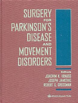 Portada del libro 9780781722445 Surgery for Parkinson's Disease and Movement Disorders