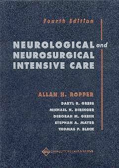 Portada del libro 9780781731966 Neurological and Neurosurgical Intensive Care