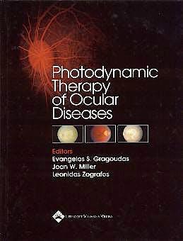 Portada del libro 9780781734462 Photodynamic Therapy of Ocular Diseases
