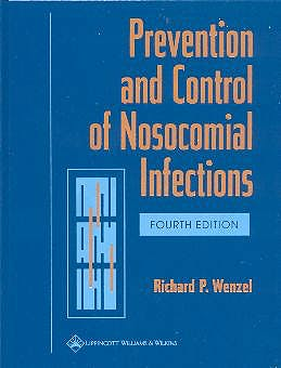 Portada del libro 9780781735124 Prevention and Control of Nosocomial Infections