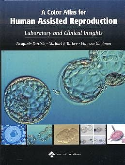 Portada del libro 9780781737692 A Colour Atlas of for Human Assisted Reproduction: Laboratory & Clinic