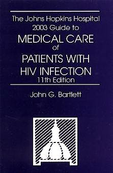 Portada del libro 9780781738972 The Johns Hopkins Hospital 2003 Guide to Medical Care of Patients with Hiv Infection