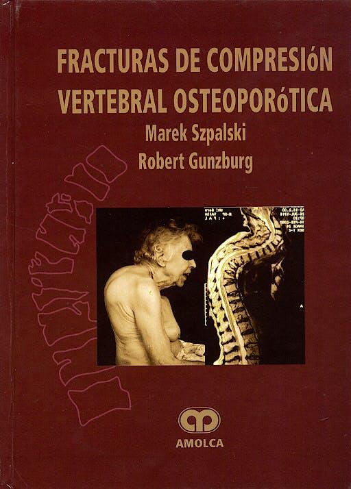 Portada del libro 9780781742627 Fracturas de Comprensión Vertebral Osteoporótica