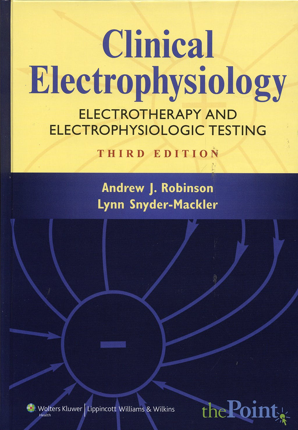 Portada del libro 9780781744843 Clinical Electrophysiology. Electrotherapy and Electrophysiologic Test