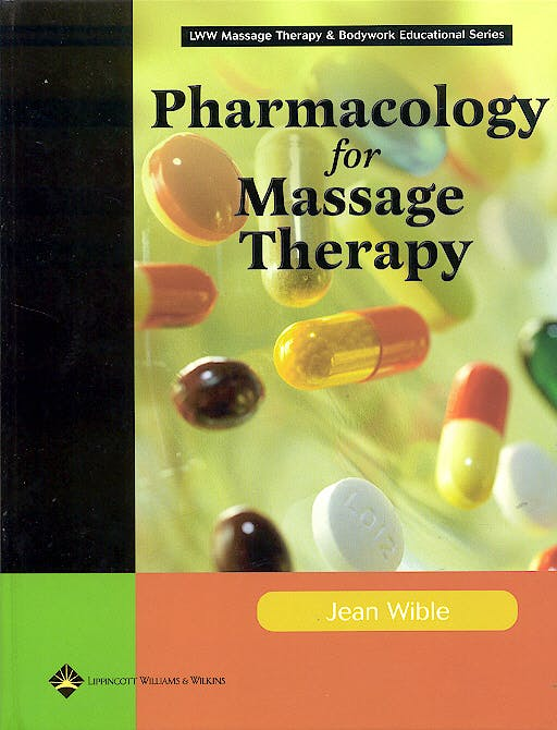 Portada del libro 9780781747981 Pharmacology for Massage Therapy