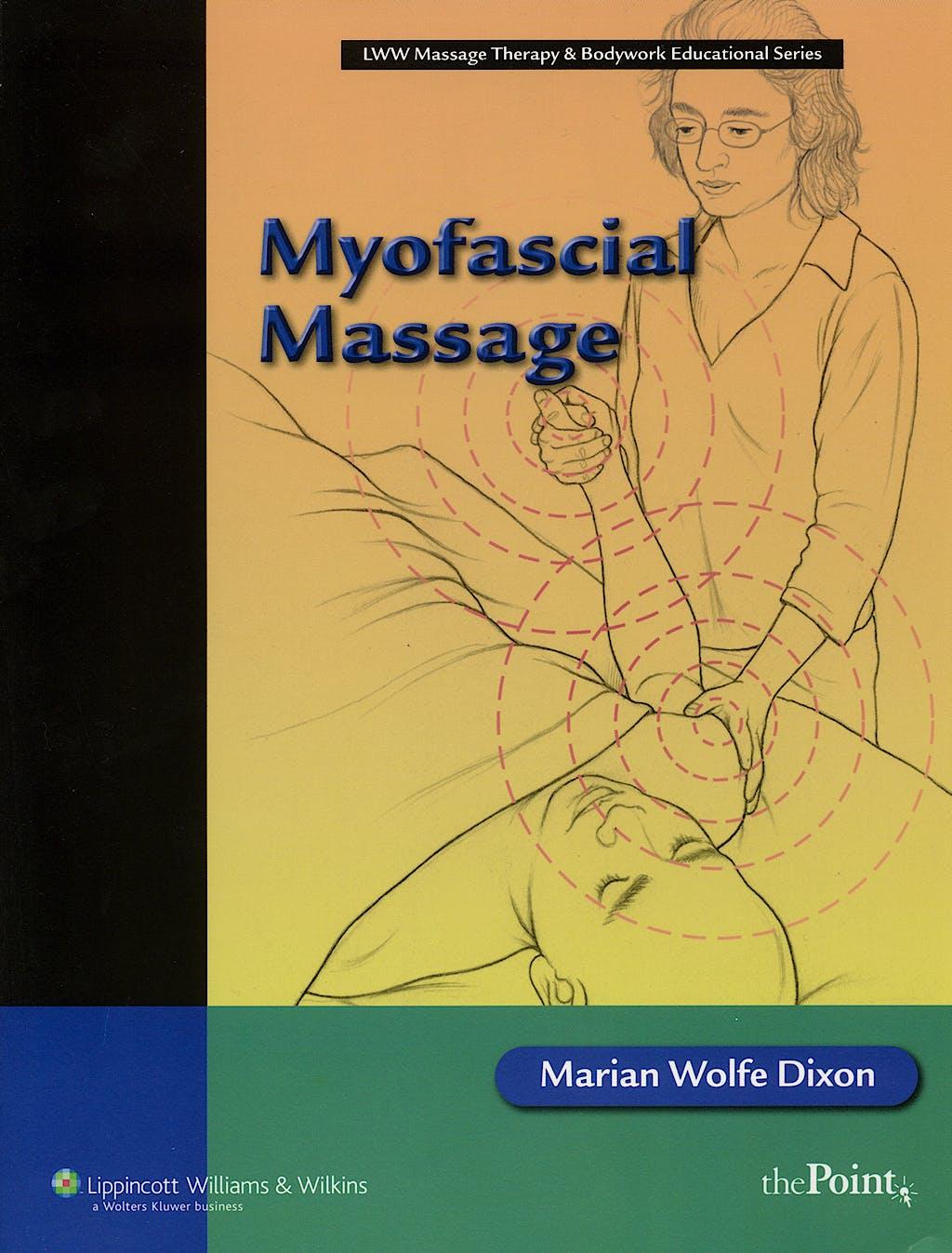 Portada del libro 9780781748322 Myofascial Massage