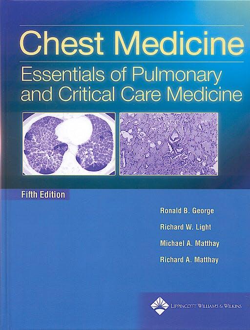 Portada del libro 9780781752732 Chest Medicine. Essentials of Pulmonary and Critical Care Medicine