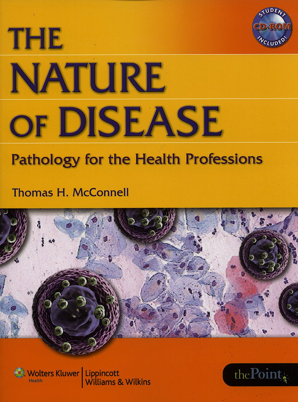 Portada del libro 9780781753173 The Nature of Disease. Pathology for the Health Professions