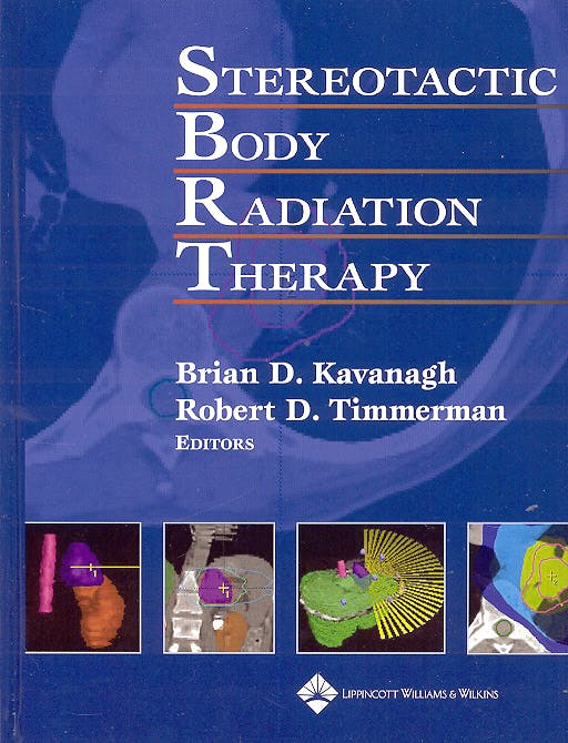 Portada del libro 9780781754200 Stereotactic Body Radiation Therapy