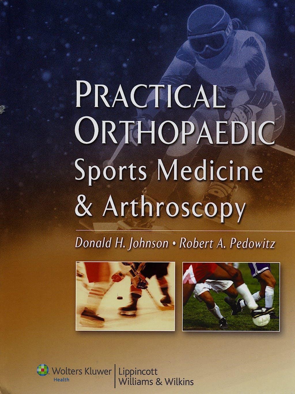 Portada del libro 9780781758123 Practical Orthopaedic. Sports Medicine and Arthroscopy