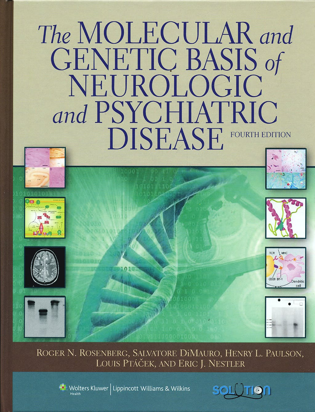 Portada del libro 9780781769563 The Molecular and Genetic Basis of Neurologic and Psychiatric Disease