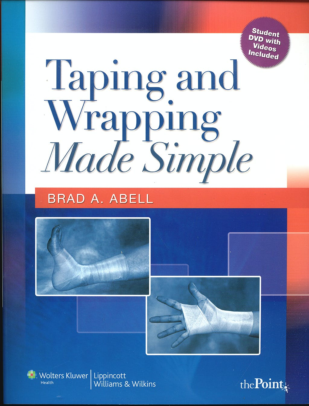 Portada del libro 9780781769945 Taping and Wrapping Made Simple + Dvd