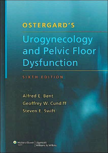 Portada del libro 9780781770958 Ostergard's Urogynecology and Pelvic Floor Dysfunction