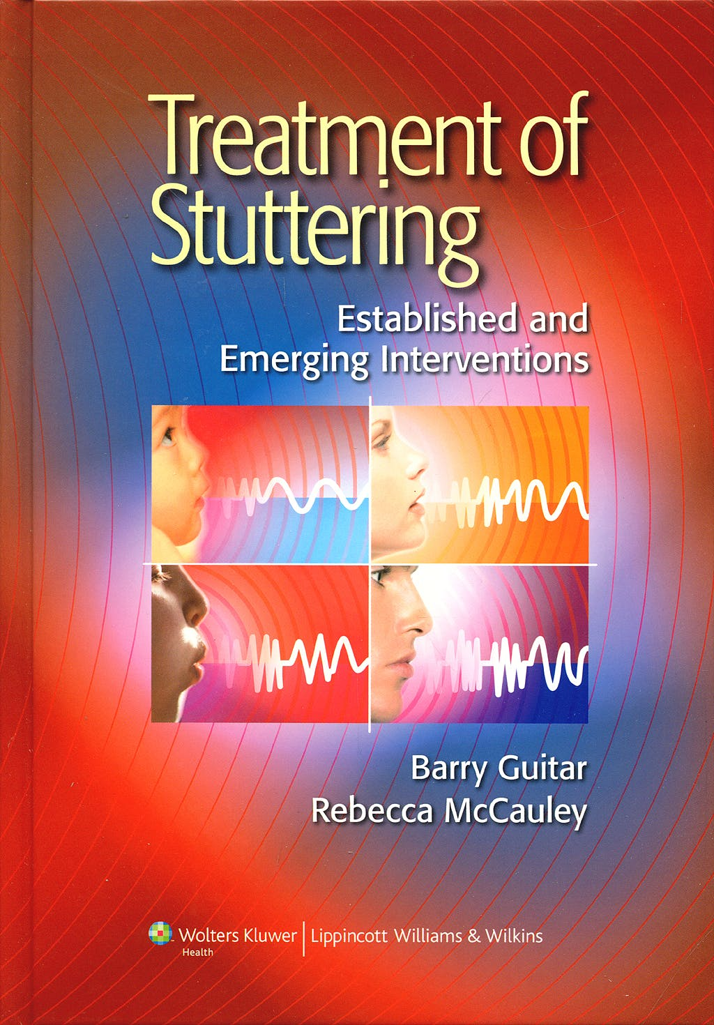Portada del libro 9780781771047 Treatment of Stuttering. Established and Emerging Nterventions