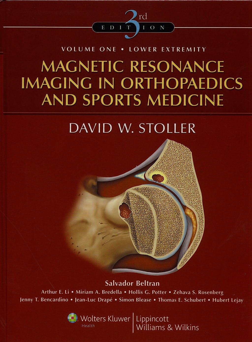 Portada del libro 9780781773577 Magnetic Resonance Imaging in Orthopaedics and Sports Medicine, 2 Vols.