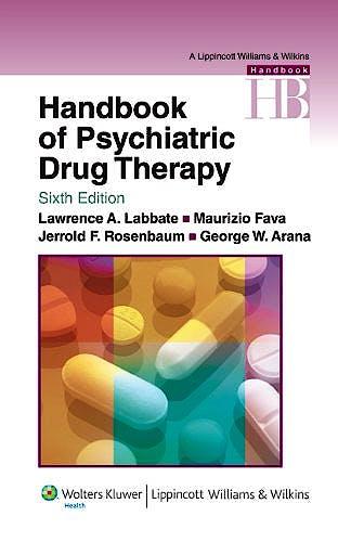 Portada del libro 9780781774864 Handbook of Psychiatric Drug Therapy