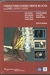 Ultrasound-Guided Nerve Blocks on Dvd (2): Upper + Lower Limbs Package