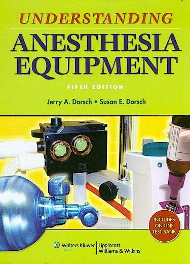 Portada del libro 9780781776035 Understanding Anesthesia Equipment (Online and Print)