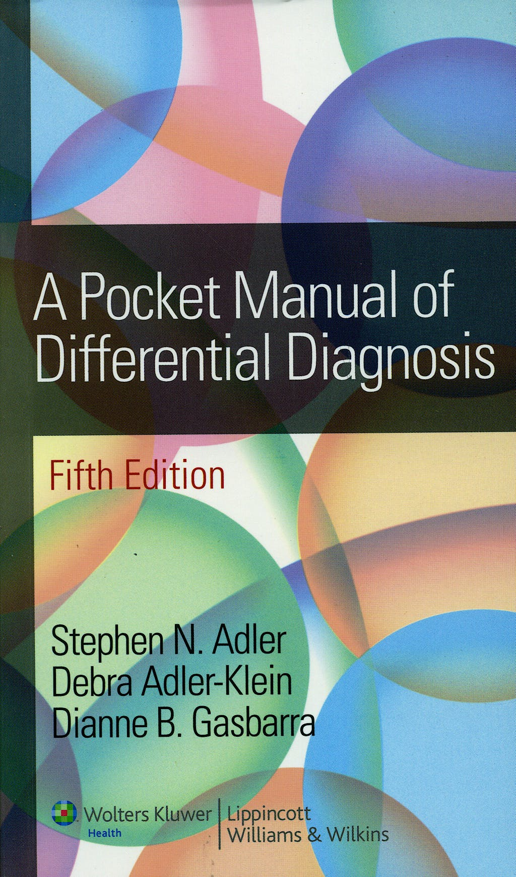 Portada del libro 9780781778718 A Pocket Manual of Differential Diagnosis