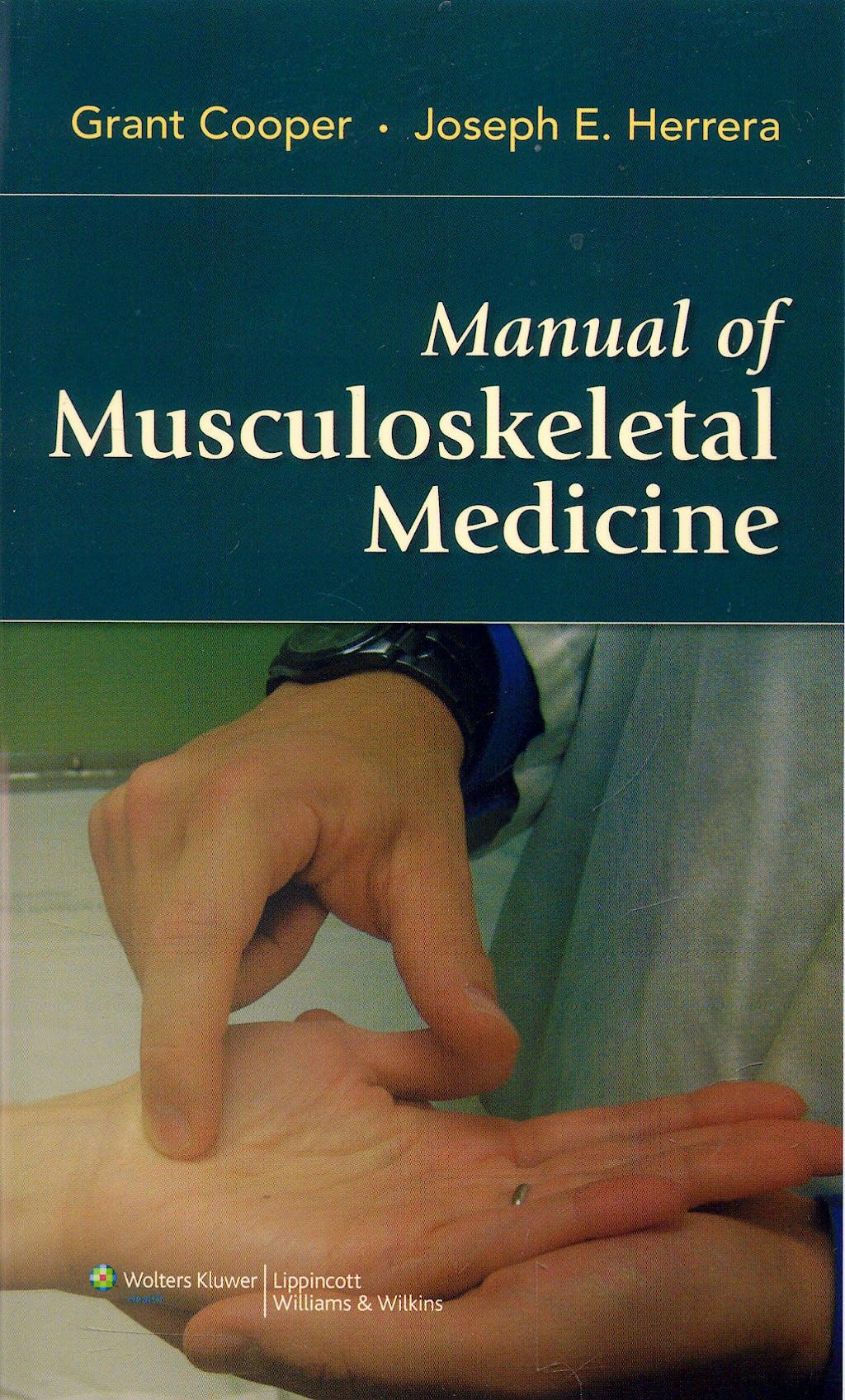 Portada del libro 9780781779197 Manual of Musculoskeletal Medicine