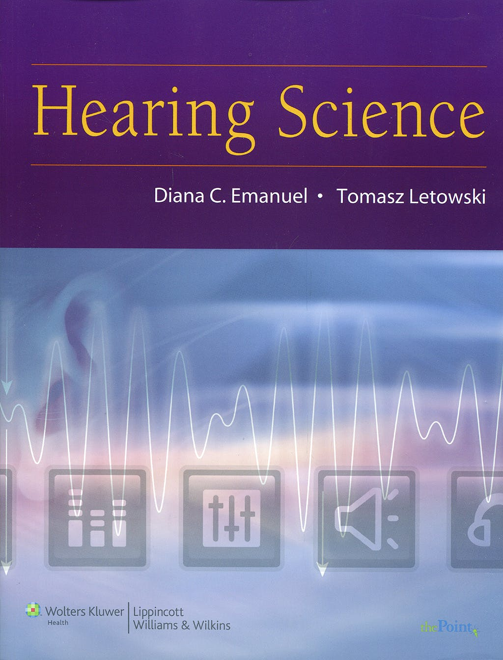 Portada del libro 9780781780476 Hearing Science