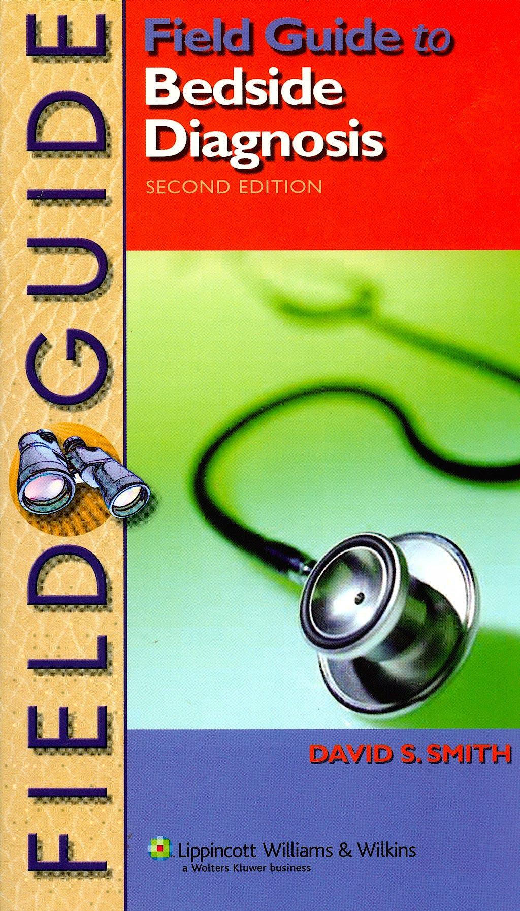 Portada del libro 9780781781657 Field Guide to Bedside Diagnosis