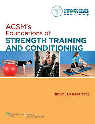 Portada del libro 9780781782678 ACSM's Foundations of Strength Training and Conditioning