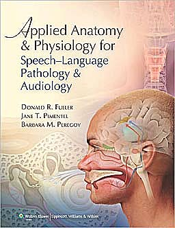 Portada del libro 9780781788373 Applied Anatomy and Physiology for Speech-Language Pathology and Audiology