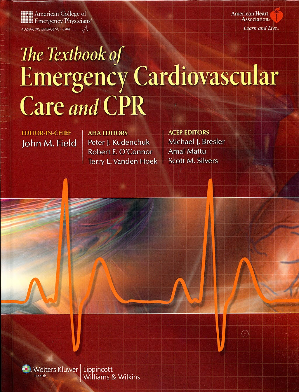 Portada del libro 9780781788991 The Textbook of Emergency Cardiovascular Care and Cpr