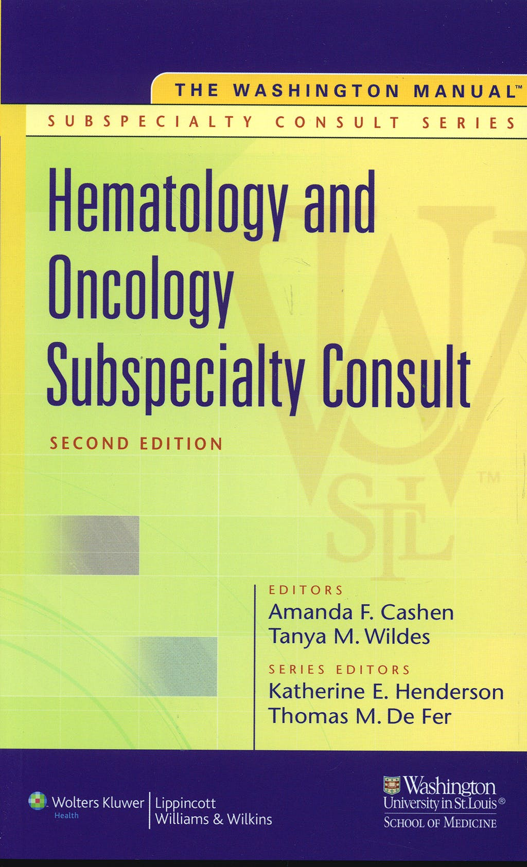 Portada del libro 9780781791564 Hematology and Oncology Subspecialty Consult