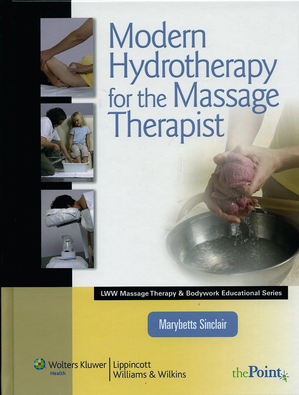 Portada del libro 9780781792097 Modern Hydrotherapy for the Massage Therapist