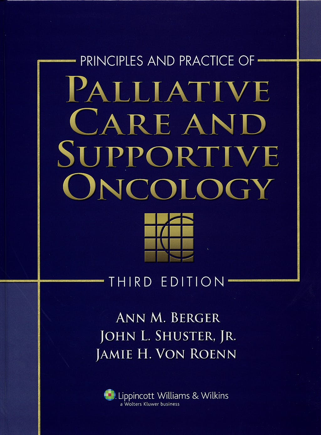 Portada del libro 9780781795951 Principles and Practice of Palliative Care and Supportive Oncology