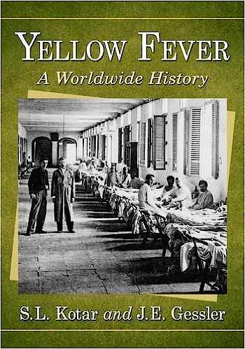 Portada del libro 9780786479191 Yellow Fever. a Worldwide History