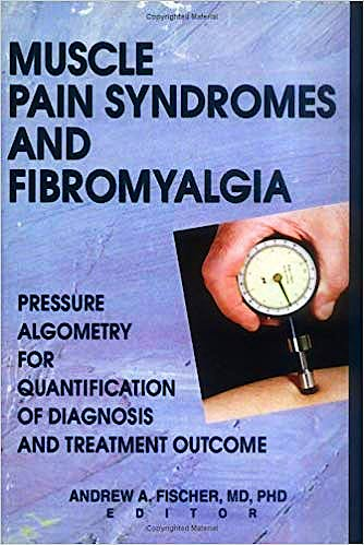 Portada del libro 9780789005106 Muscle Pain Syndromes and Fibromyalgia: Pressure Algometry for Quantification of Diagnosis and Treatment Outcome
