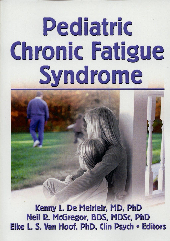 Portada del libro 9780789035325 Pediatric Chronic Fatigue Syndrome