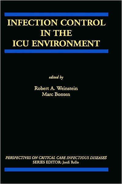 Portada del libro 9780792374152 Infection Control in the Icu Environment