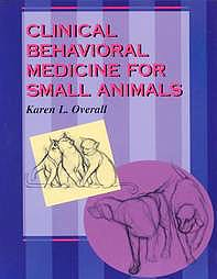 Portada del libro 9780801668203 Clinical Behavioral Medicine for Small Animals