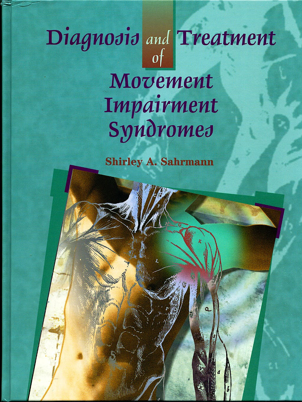 Portada del libro 9780801672057 Diagnosis and Treatment of Movement Impairment Syndromes